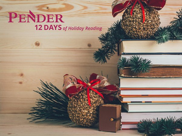 Pender's Holiday Reading List – December 2020